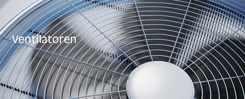 Ventilatoren - Gebläse